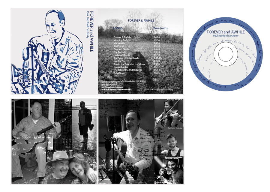 CD Album Artwork for Paul Rainford Dockerty- Forever and Awhile- Live on the internet and CD produced.